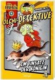Im Einsatz der Königin / Olchi-Detektive Bd.4 (Mängelexemplar)