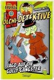 Jagd auf die Gully-Gangster / Olchi-Detektive Bd.1 (Mängelexemplar)