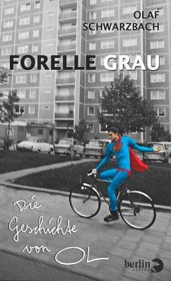 Forelle Grau (eBook, ePUB) - Schwarzbach, Olaf; OL