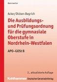 Die Ausbildungs- und Prüfungsordnung für die gymnasiale Oberstufe in Nordrhein-Westfalen (eBook, PDF)
