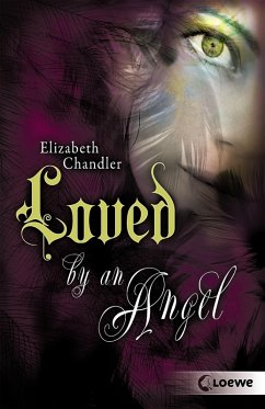 Loved by an Angel von Elizabeth Chandler-Rezension