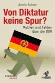 Von Diktatur keine Spur? (eBook, ePUB)