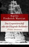 Das Gespensterschiff oder der Fliegende Holländer (Piraten Abenteuer) (eBook, ePUB)
