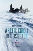 Arctic Circle - Der eisige Tod (eBook, ePUB)
