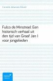 Fulco de Minstreel: Een historisch verhaal uit den tijd van Graaf Jan I voor jongelieden (eBook, ePUB)