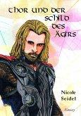 Thor und der Schild des Ägirs (eBook, ePUB)