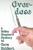 Overdose (Helen Shepherd Mysteries, #2) (eBook, ePUB)