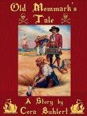 Old Mommark's Tale (eBook, ePUB)