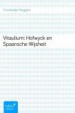 Vitaulium: Hofwyck en Spaansche Wijsheit (eBook, ePUB)