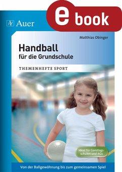 Handball für die Grundschule (eBook, PDF) - Obinger, Matthias