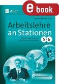 Arbeitslehre an Stationen Klasse 5-6 (eBook, PDF)