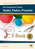 Der Feinmotorik-Trainer: Nadel, Faden, Pinzette (eBook, PDF)