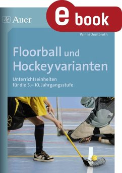 Floorball und Hockeyvarianten (eBook, PDF) - Dombroth, Winni