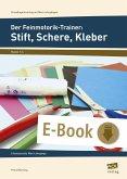 Der Feinmotorik-Trainer: Stift, Schere, Kleber (eBook, PDF)