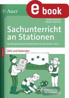 Sachunterricht an Stationen Spezial Zeit&Kalender (eBook, PDF) - Sommer, Sandra; Sommer, Markus