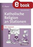 Katholische Religion an Stationen Altes Testament (eBook, PDF)