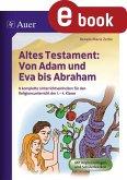 Altes Testament Von Adam und Eva bis Abraham (eBook, PDF)