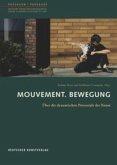 Mouvement. Bewegung