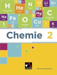Chemie neu Berlin/Brandenburg 2 Schülerband - Bohrmann-Linde, Claudia;Heldt, Nina;Jachan, Matthias;Kröger, Simone;Siehr, Ilona