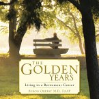 The Golden Years: Living in a Retirement Center