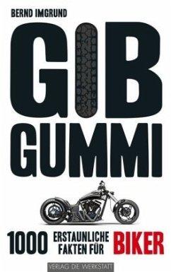 Gib Gummi - Imgrund, Bernd