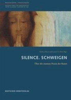 Silence. Schweigen