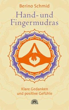 Hand- und Fingermudras - Schmid, Berino