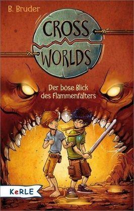 Buch-Reihe Cross Worlds von B. Bruder
