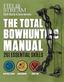 The Total Bowhunting Manual