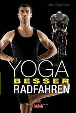 Mit Yoga besser Radfahren - Williamson, Lexie