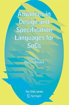 Advances in Design and Specification Languages for SoCs