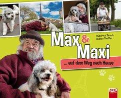 Max & Maxi ... auf dem Weg nach Hause