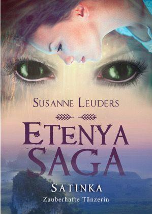 Buch-Reihe Etenya Saga von Susanne Leuders