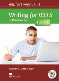Improve Your Skills for IELTS: Writing for IELTS (6.0 - 7.5). Student's Book with MPO and Key