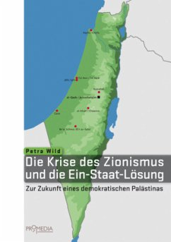 Die Krise des Zionismus und die Ein-Staat-Lösung