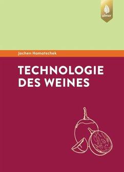 Technologie des Weines - Hamatschek, Jochen