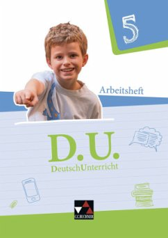 D.U. DeutschUnterricht 5. Arbeitsheft