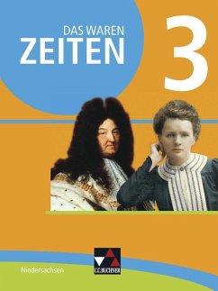 Das waren Zeiten 3 Schülerband - Niedersachsen - Kitzel, Ingo; Köhler, Andrea; Kramer, Gerlind; Sanke, Markus; Stello, Benjamin