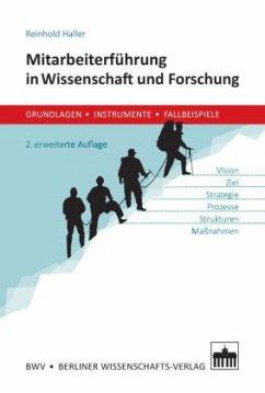 Mitarbeiterführung in Wissenschaft und Forschung - Haller, Reinhold