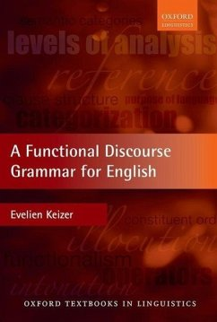 A Functional Discourse Grammar for English - Keizer, Evelien