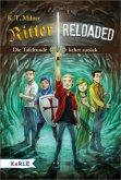 Die Tafelrunde kehrt zurück / Ritter reloaded Bd.1