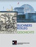 Buchners Kolleg Geschichte, Ausgabe Niedersachsen, Abitur 2017
