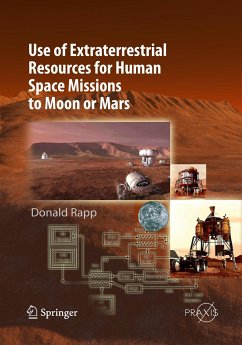 Use of Extraterrestrial Resources for Human Space Missions to Moon or Mars