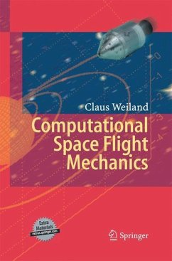 Computational Space Flight Mechanics