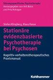 Stationäre evidenzbasierte Psychotherapie bei Psychosen (eBook, ePUB)