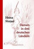 Damals in drei deutschen Ländern (eBook, ePUB)