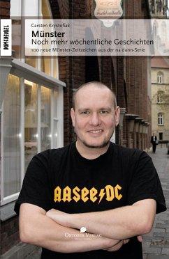 Münster - Noch mehr wöchentliche Geschichten (eBook, ePUB) - Krystofiak, Carsten