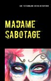 Madame Sabotage (eBook, ePUB)