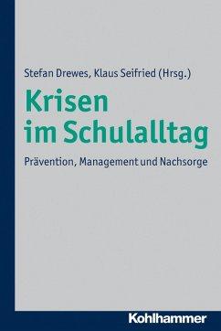 Krisen im Schulalltag (eBook, ePUB)