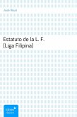 Estatuto de la L. F. (Liga Filipina) (eBook, ePUB)